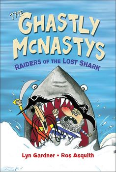 "Read ""The Ghastly McNastys: Raiders of the Lost Shark"" by Lyn Gardner available from Rakuten Kobo. The Ghastly McNasty pirate twins are close to finding the long-lost treasure rumored to be buried in Little Snoring Cast. Books For Boys, My Books, Saline Nasal Spray, Sharks For Kids, Chapter Books, Critical Thinking, Physical Activities, New Movies"