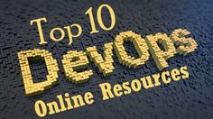 List of best resources for DevOps learning and practices. This page contains the list of DevOps resources where you can learn, practice, share, discuss and get latest updates and news online about DevOps. #Top #Best #List #DevOps #Online #Resources #Sources #Learning #DevOpsBlogs #DevOpsSites #DevOpsGroups #DevOpsCommunity #DevOpsPractitioners #DevOpsPlatforms #DevOpsForum