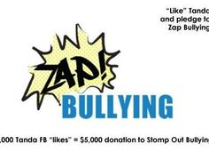"""Do you want to help Tanda Stomp Out Bullying? When you """"like"""" their Facebook page you automatically pledge to Zap Bullying. #StompOutBullying #bully"""