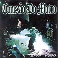 Conexão do Morro Ao Vivo 2002 Download - BAIXE RAP NACIONAL