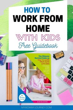 Learn 50 strategies to make working from home with kids around a breeze. Get the free guidebook on how to work from home with kids.  Download now! #workfromhome #workingfromhome #workfromhomewithkids #workfromhometips