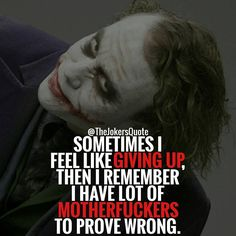 Quotes for Motivation and Inspiration QUOTATION - Image : As the quote says - Description 547 Likes, 4 Comments - Joker Quotes ( on Heath Ledger Joker Quotes, Best Joker Quotes, Epic Quotes, Dark Quotes, Badass Quotes, Strong Quotes, True Quotes, Best Quotes, Inspirational Quotes