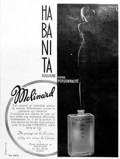 Molinard Habanita - the perfume that was originally made to scent cigarettes was released in 1921.