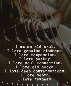 Old Soul Quotes, Quotes To Live By, Me Quotes, Ego Vs Soul, Beau Taplin Quotes, Conversation Quotes, Happiness Is A Choice, Soul Connection, Strong Women Quotes