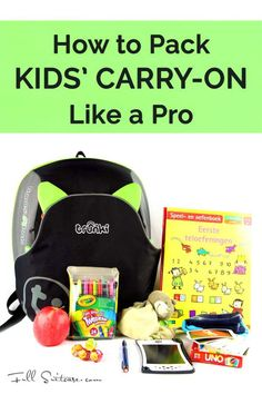 How to pack kids carry-on like a pro
