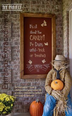 Entrance Extraordinaire Chalkboard paint over 1 plywood Fall Projects, Home Projects, Fall Signs, Chalkboard Paint, Diy Painting, Trick Or Treat, Holiday Fun, Fall Decor, Entrance