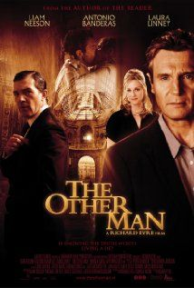 The Other Man (2008) The story of a husband who suspects his wife of adultery, and sets out to track down the other man in her life.