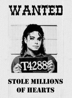 HAHAHAHA Thats really funny and really true because he has stolen my heart and will always be in my heart R.I.P Michael