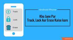 Phone Kho Jane Par Online Track, Lock Aur Format Kare