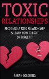 Free Kindle Book -  [Parenting & Relationships][Free] Toxic Relationships: Recognize A Toxic Relationship & Learn How To Fix It Or Forget It