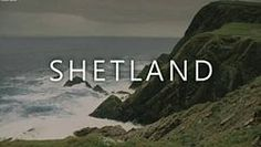 Shetland is a BBC Scotland crime drama television series starring Douglas… Best Tv Series Ever, Detective Series, Bbc One, Mug Shots, Wonderful Images, Favorite Tv Shows, Movie Tv, Scenery, Douglas Henshall