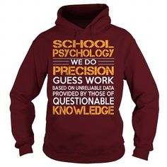 Awesome Tee For School Psychology T Shirts, Hoodies. Get it here ==► https://www.sunfrog.com/LifeStyle/Awesome-Tee-For-School-Psychology-93267217-Maroon-Hoodie.html?57074 $36.99