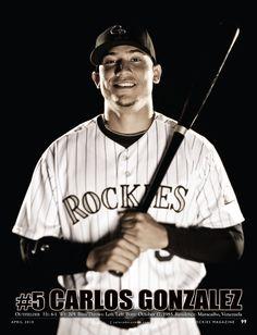 OF Carlos Gonzalez, #5 I don't even like baseball but I'll watch