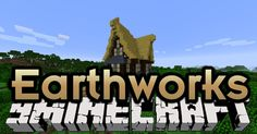 Earthworks Mod 1.12 - minecraft mods 1.12 : Installing the mod means that you will get many prehistoric materials such as wa ...   | http://niceminecraft.net/tag/minecraft-1-12-mods/