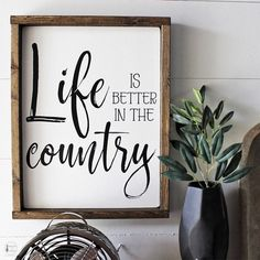 Life is Better in the Country Wooden Sign #cute #porchsigns #countryliving #countrysigns #lifeisbetterinthecountry #houseofjason #woodsigns