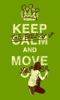 Keep the energy up!