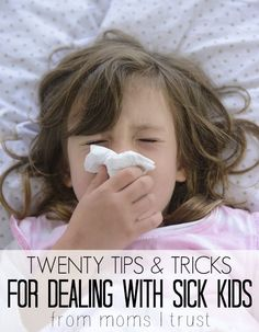 A helpful list of 20 tips and tricks to help your kids feel better they're feeling sick.
