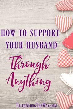 No matter what comes your way, here's how you can stay committed to your spouse when the storms of life surround you. Supporting your husband through struggles and trials can strengthen your marriage and your relationship with God.