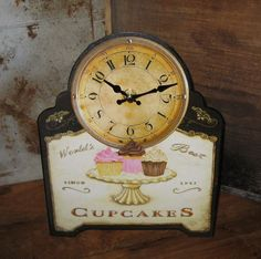 CUPCAKES Table/Desk CLOCK*Primitive/French Country Kitchen*Vintage Bakery Style #NaivePrimitive