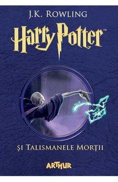 Harry Potter si Talismanele Mortii - J. Good Books, My Books, Amazing Books, Harry Potter, Lord Voldemort, Albus Dumbledore, St Michael, Things I Want, Ads