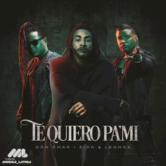 Te Quiero Pa´Mi, a song by Don Omar, Zion & Lennox on Spotify Latin Music, My Music, Zion Y Lennox, Hip Hop, Music Covers, Trap, My King, Lyrics, Album