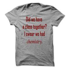 Pickup lines Chemistry - #gifts #gift for girlfriend. GET => https://www.sunfrog.com/Funny/Pickup-lines-Chemistry.html?68278