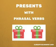 English Freak: PRESENTS WITH PHRASALS VERBS (PRINTABLE)