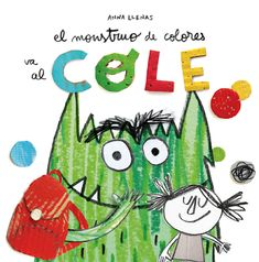 eBook The Colour Monster Goes to School, Author : Anna Llenas Halloween Books, Halloween Activities, Book Activities, Halloween Kids, Lori Nelson Spielman, Monster Go, National Geographic Kids, Toddler Books, Children Books