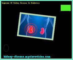 Symptoms Of Kidney Disease In Diabetics 101708 - Start Healing Your Kidneys Today!