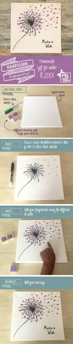 "Dandelion fingerprint art. The perfect, personalised gift for under R200. So simple your kids can do it. Why not try a different message like ""Dare to dream"" or ""Live free""."