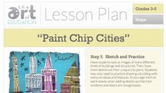 Level: 3-5Art Education Lesson Plan Art Elements:Shape, Color Art Skills: Collage Making Connections: Architecture and Literacy What's more eye-catching than a paintchip? Paint chips that have been transformed into the buildings of a city! In this lesson, students become city planners, engineers, and architects! Read about Iggy Peck and Rosie Revere to inspire your students …