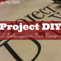 Review: Project DIY (A Subscription Box) | @J O | Jo, My Gosh!