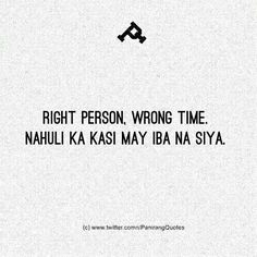 Tagalog Quotes Funny, Tagalog Words, Pinoy Quotes, Funny Quotes About Life, Sad Love Quotes, Wise Quotes, Mood Quotes, Memes Pinoy, Filipino Quotes