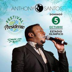 VOLANTAMUSIC: Anthony Santos cerrará el Festival Presidente