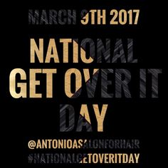 On #March9th #LoversOfPeace nationwide 🇺🇸 celebrate #NationalGetOverItDay .On this #TransformationalThursday the #9thDayOfLent ⛪️ #DontGiveUpGoodHairForLent 👸🏻treat yourself to a #GiftCard 💳 or #GiftCertificate 🎫 for a 🌷 #SpringMakeOver 💐 and be 🍀 #ReadyForEverythingStPaddysDay 🍀 on #StPatricksDay 🍀