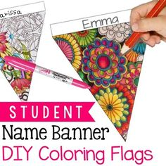 You can display your students' talent and their names with this DIY coloring banner.  Coloring helps students relieve stress and take a break from a rigorous task.  Ten designs are included.