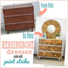 DIY Herringbone Dresser made with Paint Sticks - Infarrantly Creative Diy Furniture Projects, Home Decor Furniture, Furniture Making, Furniture Makeover, Painted Furniture, Diy Home Decor, Diy Projects, Refinished Furniture, Upcycled Furniture