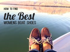 """How to Find the Best Women's Boat Shoes from Get Wet Sailing. Sailing Magazine did an article on """"The SAILing Girls' Guide to Cute Boat Shoes."""