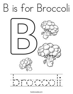 B is for Broccoli Coloring Page - Twisty Noodle