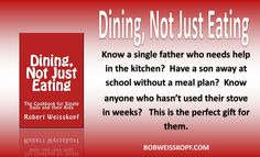 Dining, Not Just Eating, Perfect for that person new to the kitchen who needs to make a better meal.  Tips, tricks, and hacks to help you make a great dinner.  Includes old family favorites as well as simple recipes that will impress everyone.  http://amzn.to/2oTEfUo