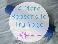 4 More Reasons to Try Yoga August 25 2015 550
