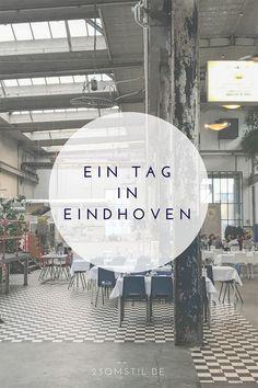 Ein Tag in Eindhoven