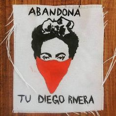 Abandona tu Diego Rivera, Frida Kahlo patch: White patch with 'Abandona tu Diego Rivera' handpainted on it with acrylics. It can be sewed on any jacket or bag. Shipping: days to arrive once shipped (depending on the state) Returns: Accepted Diego Rivera Frida Kahlo, Frida Art, Riot Grrrl, Political Art, Political Posters, Feminist Art, Badass Women, Power Girl, Powerful Women