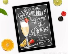 Wedding Decoration Sign 8 x 10 Signature Drink Sign | Marry Me Mimosa Unframed, Laser Printed Art on Card Stock  AS IT IS The base price of this listing is for the sign pictured in the first image (PIC #1) of this listing, as it is, with NO CHANGES to the header, text or illustration. (You may select a border from the choices shown in PIC #5.)  UPGRADE & PERSONALIZE IT Go beyond changing only the border & purchase the upgrade which allows you to personalize any or all of the wording (...