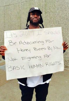 It's I should be advocating for honey bees not fighting for basic human rights. best funny creative signs from womens march 2017 18 50 Amazing Signs from Womens Marches Across the Globe We Are The World, In This World, Revolution, Power To The People, Faith In Humanity, Social Issues, The Best, Change, Positivity