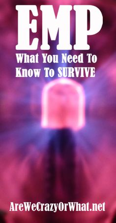 A prepper's guide to surviving an EMP or solar flare. What to expect and what you need to know to survive. #beselfreliant