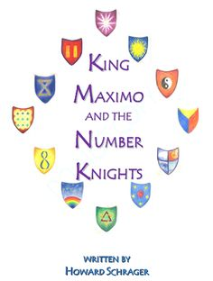 Waldorf ~ 1st grade ~ Math ~ Numbers ~ King Maximo and the Number Knights ~ http://lmntreepress.com/uploads/KING_MAXIMO_through_thrice.pdf