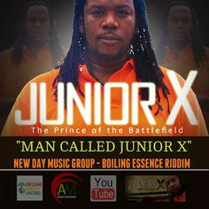 World Reggae Music : Junior X - The Man Called Junior X - Boiling Essence Riddim - August 2015