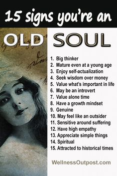 15 Signs You're An Old Soul (Are You Ancient?) Being an old soul is not as common as you think. Here are 15 signs that may indicate that you have an old soul. Can you tell ahead what they are? Old Soul Quotes, Wisdom Quotes, Me Quotes, Loner Quotes, Empathy Quotes, Intuition Quotes, Strong Quotes, Attitude Quotes, Spiritual Awakening