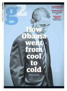 Guardian G2 'How Obama went from cool to cold' cover